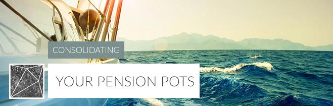 Consolidating pension pots